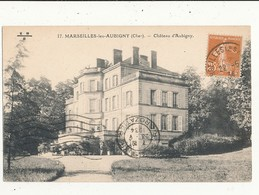 18 MARSEILLES LES AUBIGNY  CHATEAU D AUBIGNY CPA BON ETAT - Other Municipalities
