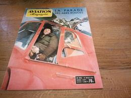 156/AVIATION MAGAZINE N° 193 La Parade Des Ailes Rouges - Luftfahrt & Flugwesen