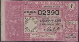 LOT-326  CUBA REPUBLIC OLD LOTTERY SORTEO DE LOTERIA Nº 262 20/01/1917 - Lottery Tickets