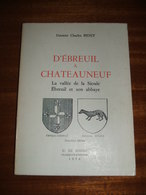 Livre: Allier - D'Ebreuil à Chateauneuf - Dr Charles Bidet - 1974 - Vallée De La Sioule - G.de Bussac - Bourbonnais