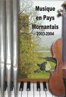 SPECTACLE MUSIQUE  MUSIQUE EN PAYS MORMANTAIS 2003-2004 EDIT. CARTE A PUB PIANO VIOLON ORGUE - Musique Et Musiciens
