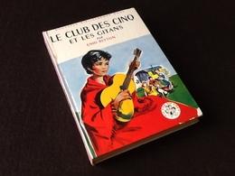 Enid Blyton  Le Club Des Cinq Et Les Gitans  (1969) - Bibliothèque Verte