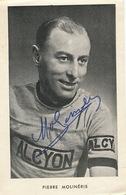 Autographe Pierre Molineris Né à Nice Mort à Cuneo Italie  Pub Alcyon Scooter Bicyclettes - Wielrennen