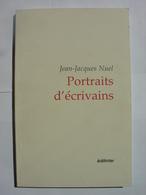 LIVRE DEDICACE - JEAN JACQUES NUEL - PORTRAITS D'ECRIVAINS - EDITINTER - 2002 - Autographed