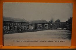 Maison De Santé De Clermont - Colonie De Fritz-James , Partie De La Ferme - Clermont