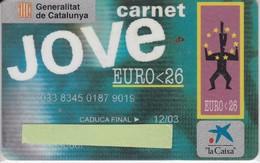 TARJETA DE CARNET JOVE 98 DE LA CAIXA  (VISA) - Tarjetas Telefónicas