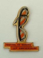 PIN'S FESTIVAL DE BANDAS - 20é ANNIVERSAIRE - Music