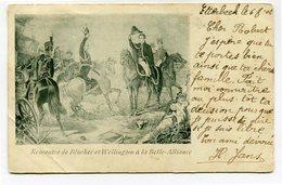 CPA - Carte Postale - Belgique - Rencontre De Blücher Et Wellington à La Belle-Alliance - 1902 (CP3079) - België