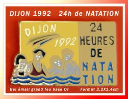 "SUPER PIN'S ""NATATION"" Dijon (21) : Les 24h De NATATION De DIJON 1992 émaillé Grand Feu Base Or, Format 2,2X1,4cm - Swimming"