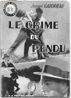 Le Crime Du Pendu Par Joseph Gaborieau - Les Récits Policiers - Livres, BD, Revues