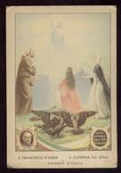 S.FRANCESCO D'ASSISI E S.CATERINA DA SIENA - PATRONI D'ITALIA - CARTOLINA ANNI 40-50 - Saints
