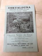 Programme ESKUALDUNA  Association Des Basques De Paris Soirée Gala 1934 Basque ( Opéra Comique Néquéçaur ) - Programmes