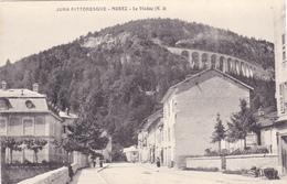 Cpa,jura,morez,le Viaduc, Construction Extraordinaire,et Route Du Village Avant Sa Rénovation,39 - Morez
