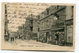 CPA   62 : BERCK  Rue Carnot Très Animée  A  VOIR  !!!!!!! - Berck