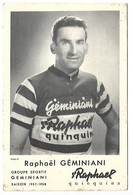 CYCLISTE - Raphaël GEMINIANI - Saison 1957-1958 - ST RAPHAEL - Cyclisme