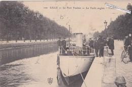 """LILLE  - Dépt 59 - Le Yacht Anglais """"Vacuna"""" Dans Le Port Vauban - Animée - CPA - 1907 - Bateaux"""