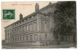 CPA  02    VERVINS   1908      LE PALAIS DE JUSTICE - Vervins