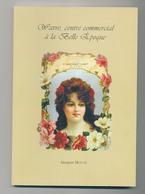 25/902 - Belgique Régionalisme - Livre WAVRE Centre Commercial à La Belle Epoque , Par J. Mayné , 144 Pg , 2000 - Wavre