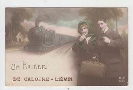 62 - CALONNE LIEVIN / UN BAISER DE CALONNE LIEVIN - Lievin