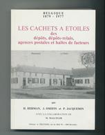 25/905 - BELGIQUE Les Cachets à Etoiles , Par HERMAN , SMIDTS , JACQUEMIN , 352 Pg ,1977 - Oblitérations