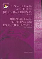 25/907 - BELGIQUE - Les TP Rouleaux Baudouin Marchand Par Caprasse , Bil. FR/NL ,159 P. , 2010 - Philatélie Et Histoire Postale