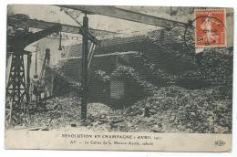 CPA AY, LE CELLIER DE LA MAISON AYOLA, SABOTE, REVOLUTION EN CHAMPAGNE, AVRIL 1911, MARNE 51 - Ay En Champagne