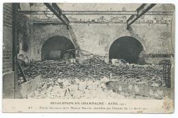 CPA AY, ENTREE DES CAVES DE LA MAISON DUCOIN, INCENDIEE PAR L'EMEUTE, REVOLUTION EN CHAMPAGNE, AVRIL 1911, MARNE 51 - Ay En Champagne