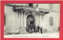 CASTRES 1914 COUVENT DE LA PRESENTATION HOPITAL MILTAIRE TEMPORAIRE NUMERO 17 CARTE EN TRES BON ETAT - Castres