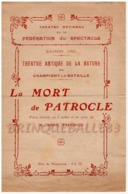 CHAMPIGNY 94500 PROGRAMME*****JUIN 1921 THÉÂTRE ANTIQUE DE LA NATURE RENÉ FAUCHOIS LA MORT DE PATROCLE - Programmi