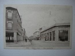 CPA  De Creil,  60. Oise. Rue Gambetta. Garage Gueudet Renault. - Creil