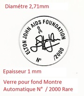 ELTON JOHN AIDS FONDATION N° / 2000 SIGNÉE Verre De Montre Automatique Fond De Boite Très Rare - Matériel