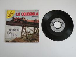 Rodolfo Y Su Tipica - La Colégiala - La Subienda (1982) - Vinyle 45 T - RCA - Country & Folk