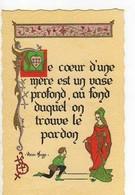 Le Coeur D'une Mere Est Un Vase Profond Au Fond Duquel On Trouve Le Pardon Victor Hugo,modele Déposé Roussel,enluminures - Other