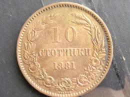 BULGARIE : SUPERBE 10 STOTINKI 1881 - Bulgarije