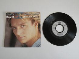 David Hallyday - Tears Of The Earth / Can't Deny (1990) - Vinyle 45 T Scottibros - Rock
