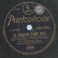 """78 Tours - JAN KIEPURA  - PARLOPHONE 22939  """" LA CHANSON D'UNE NUIT """" + """" LA DANZA """" - 78 Rpm - Gramophone Records"""
