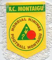 Fanion Du FC Montaigu / Tournoi Mondial Minimes - Habillement, Souvenirs & Autres