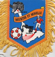 Fanion Du District De Football De Meurthe Et Moselle - Habillement, Souvenirs & Autres