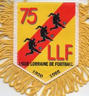 Fanion De La Ligue De Lorraine De Football - Habillement, Souvenirs & Autres