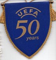 Fanion Des 50 Ans De L'UEFA - Habillement, Souvenirs & Autres