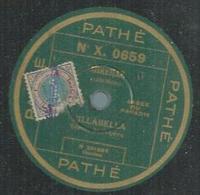 """78 Tours - VILLABELLA  - PATHE 0659  """" MIREILLE """" + """" MAITRE PATHELIN """" - 78 T - Disques Pour Gramophone"""