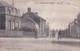 SAINS DU NORD - Dépt 59 - Rue Des Juifs - Petite Animation - CPA - France