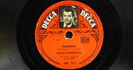 78 Trs - DECCA MF 251 - RUDY HIRIGOYEN - Maman Et Ste-Thérèes De L'Enfant Jésus - Bon Etat - 78 T - Disques Pour Gramophone