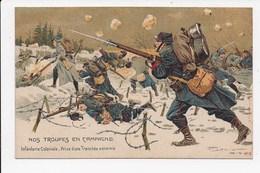 CPA ILLUSTRATEUR MILITARIA Nos Troupes En Campagne Infanterie Coloniale Prise D'une Tranchée Ennemie - Andere Illustrators