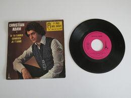 Christian Adam - Si Tu Savais Combien Je T'aime / Je N'ai Jamais Rencontré (1973)- A Z - Rock