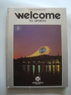 WELCOME TO OPORTO. GOLDENBOOK - PORTUGAL, 1987. - Exploration/Travel