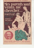 """PARTITION MUSICALE """" MES PARENTS SONT VENUS ME CHERCHER PAROLES-MUSIQUE DE FRED PEARLY -1922 - Partituras"""