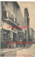 04 // CHATEAU ARNOUX    La Rue Principale Et Le Magasin BECARUD    Edit Bécarud, - France