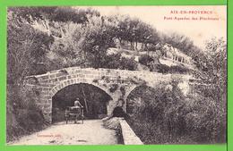 AIX EN PROVENCE / PONT AQUEDUC DES PINCHINATS. ..... Carte écrite En 1914 ( 104 Ans ) - Aix En Provence