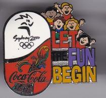 PIN DE COCA-COLA DE LAS OLIMPIADAS DE SYDNEY 2000 - LET THE FUN BEGIN (COKE) OLYMPIC GAMES - Coca-Cola